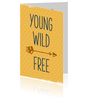 Young, wild, free