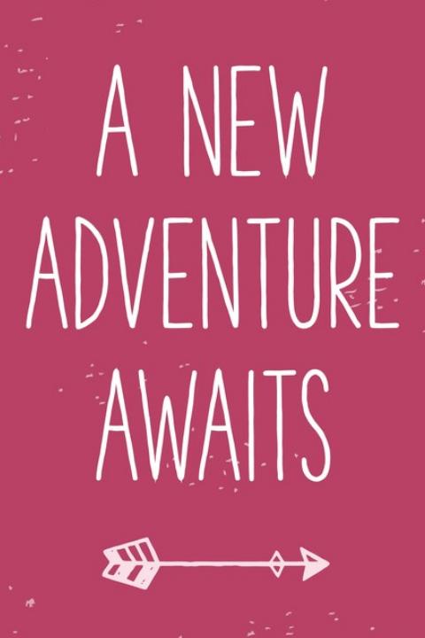 A New Adventure Awaits
