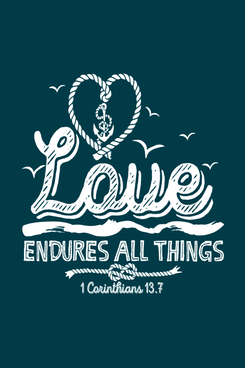 Wenskaart love endures all things